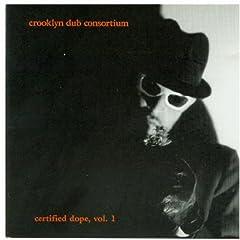 Certified Dope, Vol. 1