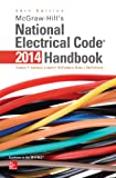 img - for McGraw-Hill's National Electrical Code 2014 Handbook, 28th Edition (McGraw Hill's National Electrical Code Handbook) book / textbook / text book