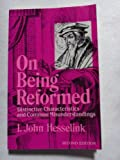 On Being Reformed: Distinctive Characteristics and Common Misunderstandings