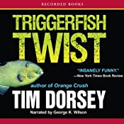Triggerfish Twist | [Tim Dorsey]