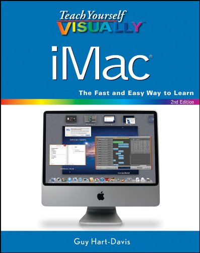 Teach Yourself VISUALLY iMac (Teach Yourself VISUALLY (Tech))