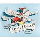 Ada's Ideas: The Story of Ada Lovelace, the World's First Computer Programmer Hörbuch von Fiona Robinson Gesprochen von: Rosalyn Landor