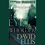 Eye of the Beholder | David Ellis
