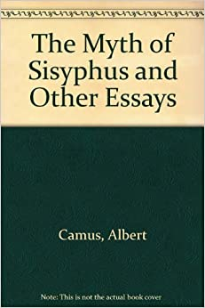 the myth of sisyphus and other essays summary Research papers on data mining in bioinformatics education character analysis huck finn essay video ethan: november 27, 2017 #15% #essay #writing #discount.