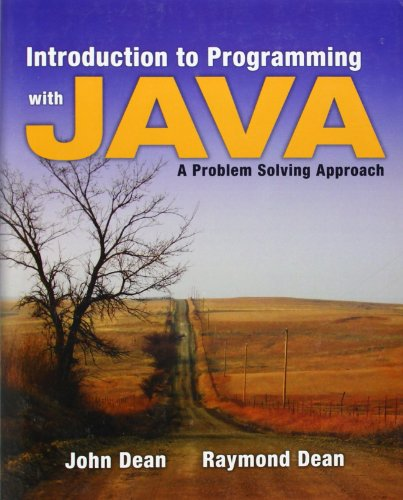 Introduction to Programming with Java: A Problem Solving...