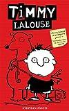 Timmy Lalouse - Tome 1 par Stephan Pastis