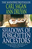 img - for By Carl Sagan Shadows of Forgotten Ancestors (Reprint) book / textbook / text book