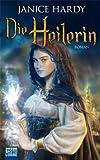 Die Heilerin: Roman (German Edition)