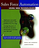 img - for Sales Force Automation Using Web Technologies book / textbook / text book