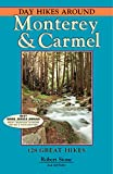 Search : Day Hikes Around Monterey and Carmel: 127 Great Hikes