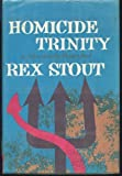 Image of Homicide Trinity a Nero Wolfe Threesom