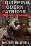 EMP: Equipping Modern Patriots: With a Story of Survival