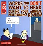 Words You Don't Want to Hear During Your Annual Review: A Dilbert Book (0740738054) by Adams, Scott