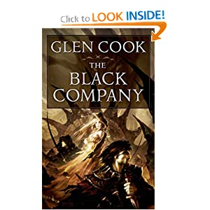 The Black Company (Chronicles of The Black Company #1) by Glen Cook