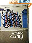 Arabic Graffiti: Paperback Edition