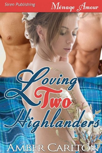 Loving Two Highlanders