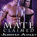 Mate Claimed: Shifters Unbound Series, Book 4 Audiobook by Jennifer Ashley Narrated by Cris Dukehart
