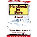 Handbook for Boys Audiobook by Walter Dean Myers Narrated by Peter Francis James