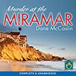 Murder at the Miramar | Dane McCaslin
