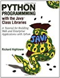 img - for Python Programming with the Java  Class Libraries: A Tutorial for Building Web and Enterprise Applications with Jython 1st edition by Hightower, Richard (2002) Paperback book / textbook / text book
