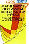 Mathematics of Classical and Quantum...