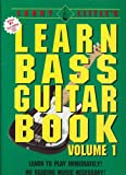 Larry Little's Learn Bass Guitar Book volume 1 (188420810X) by Larry Little