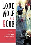 Lone Wolf and Cub, Volume 16:  The Gateway into Winter (1569715882) by Kazuo Koike