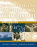 Fundamentals of Engineering Thermodynamics, Appendices (1118108019) by Moran, Michael J.