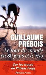 Le  tour du monde en 80 jours et à vélo