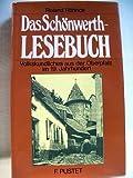 Das Schönwerth-Lesebuch. Volkskundliches aus der Oberpfalz im 19. Jahrhundert