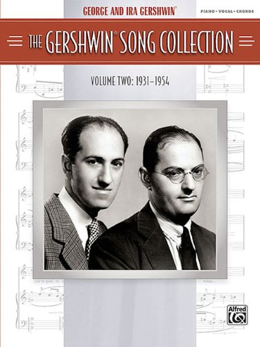 The Gershwin Song Collection, Volume Two: 1931-1954: Piano/Vocal/Chords: 2