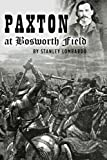 Paxton at Bosworth Field (1469931451) by Lombardo, Stanley