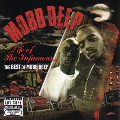 Mobb Deep - Life of the Infamous: the Best - Zortam Music