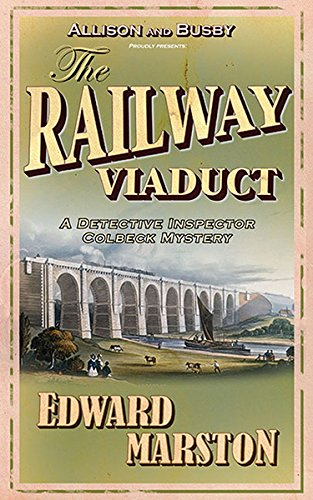 The Railway Viaduct (Inspector Robert Colbeck)