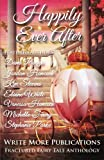 img - for Happily Ever After: The Write More Publications Fractured Fairy Tale Anthology book / textbook / text book