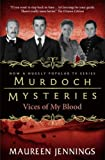 Murdoch Mysteries - Vices of My Blood