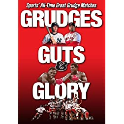 Grudges Guts & Glory