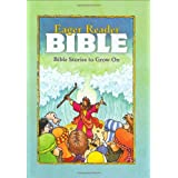 The Eager Reader Bible : Bible Stories to Grow On ~ Daryl Lucas