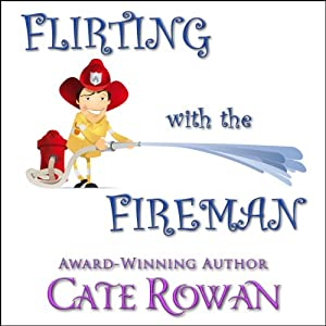 Flirting with the Fireman Audiobook