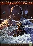 Le dernier troyen, Tome 5 : Au-delà du Styx...