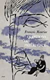 Questions of Precedence (0374506698) by Mauriac, François