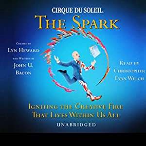 Cirque Du Soleil, The Spark Audiobook