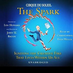 Cirque Du Soleil, The Spark Hörbuch