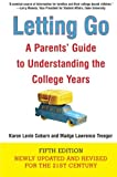 Letting Go (Fifth Edition): A Parents Guide to Understanding the College Years