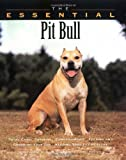 The Essential Pit Bull