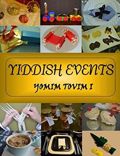 Yiddish Events: Yomim Tovim 1 (Yom Tov) by Chani Klein