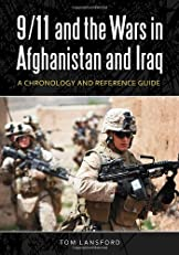 9/11 and the Wars in Afghanistan and Iraq: A Chronology and Reference Guide