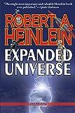 Robert Heinlein's Expanded Universe: Volume One