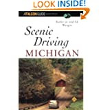 Scenic Driving Michigan (Scenic Routes & Byways)