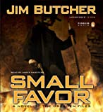 Jim Butcher Small Favor (Dresden Files)